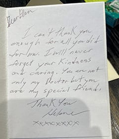 Testimonial letter: Dear Ellen - I can't thank you enough for all you did for me… Patient 2